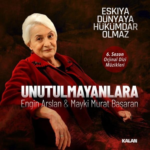 Engin Arslan & Mayki Murat Başaran – Unutulmayanlara EDHO Dizi Müzikleri