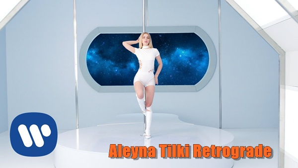 Aleyna Tilki Retrograde Şarkı Sözleri