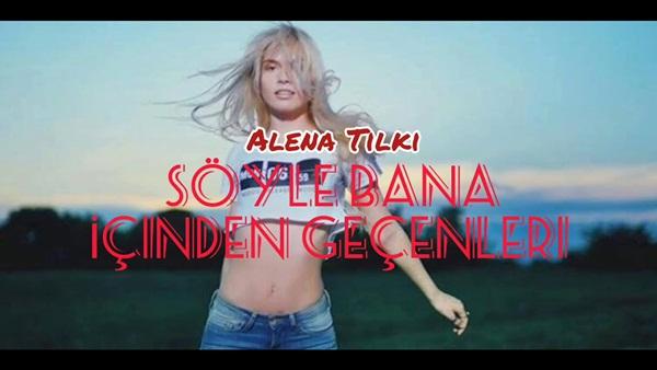 Aleyna Tilki Söyle Bana İçinden Geçenleri Şarkı Sözleri