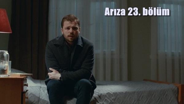 Arıza 23. bölüm full tek parça izle, Show TV canlı yayın