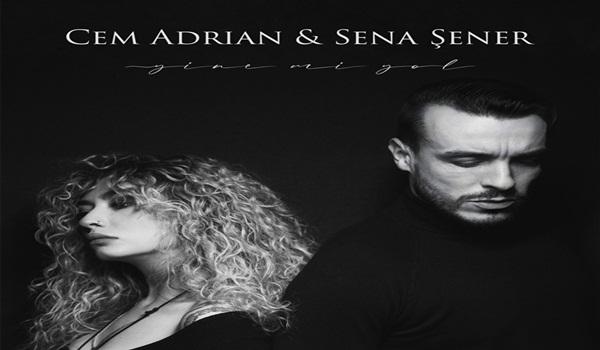 Cem Adrian ft Sena Şener Yine mi Yol Şarkı Sözleri