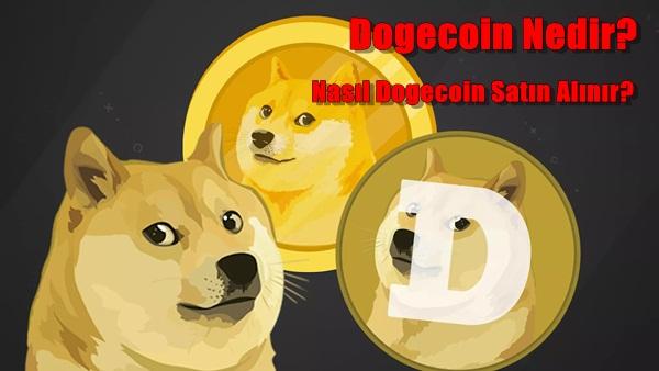 Dogecoin Nedir? Nasıl Dogecoin Satın Alınır?