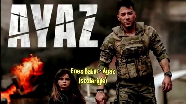 Enes Batur Ayaz Şarkı Sözleri