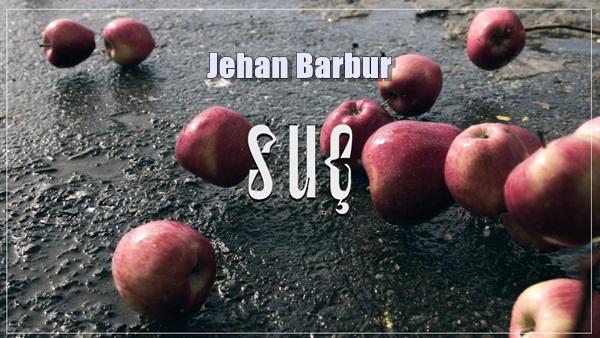 Jehan Barbur Suç Şarkı Sözleri