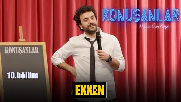 Konuşanlar 10. bölüm full kesintisiz izle, Exxen Konuşanlar